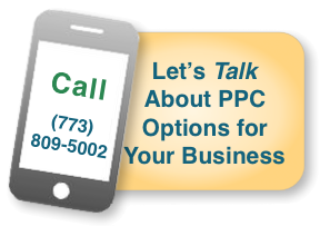 Call Chicago Style SEO at 773.809.5002 to talk about PPC Options for Your Business